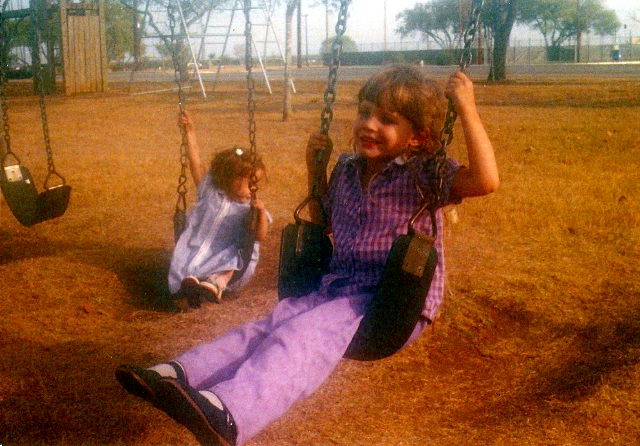 Just me and my baby sister.