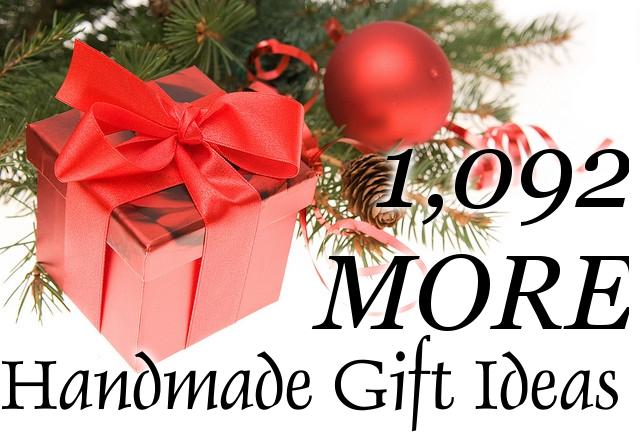 1,092 MORE Handmade Gift Ideas