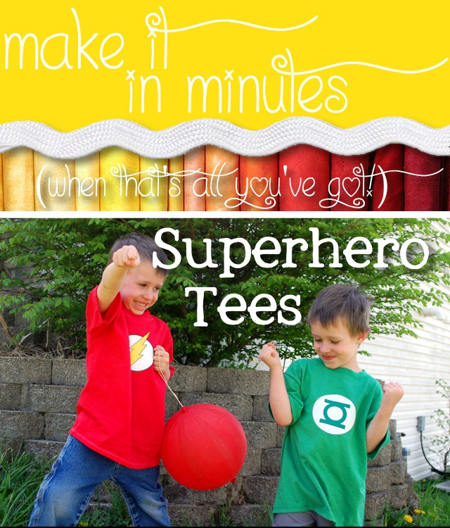 Make it in Minutes - Superhero Tees!