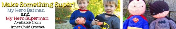 Batman and Superman Amigurumi at Inner Child Crochet