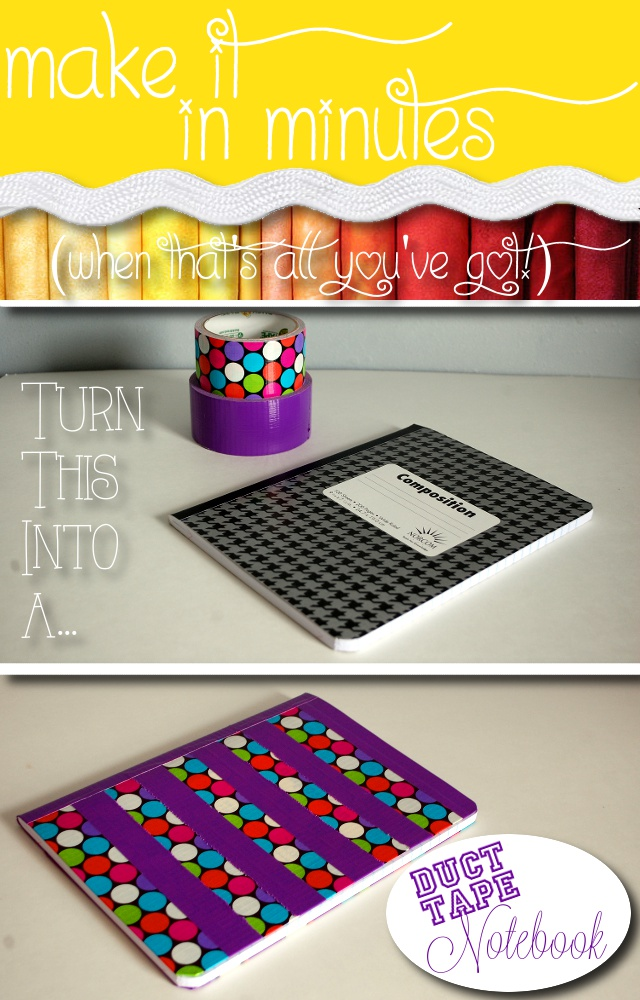 Make it in Minutes - Duct Tape Notebook